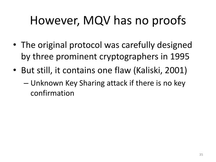 However, MQV has no proofs