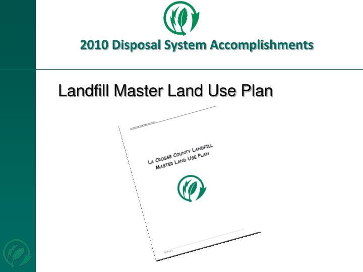 2010 Disposal System Accomplishments