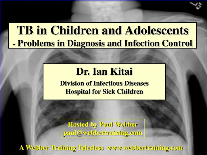 tb in children and adolescents problems in diagnosis and infection control n.