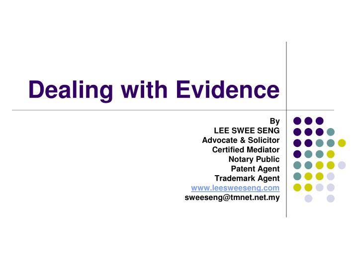 dealing with evidence n.
