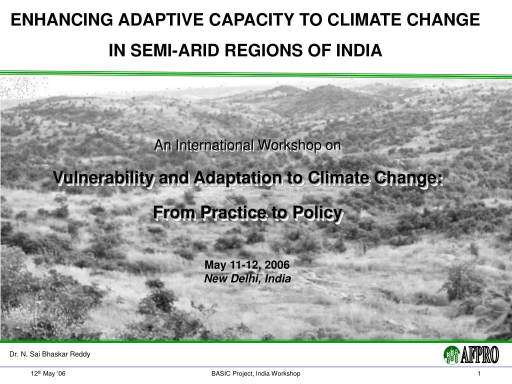 enhancing adaptive capacity to climate change in semi arid regions of india l.