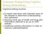 consumer testing using cognitive testing methodology