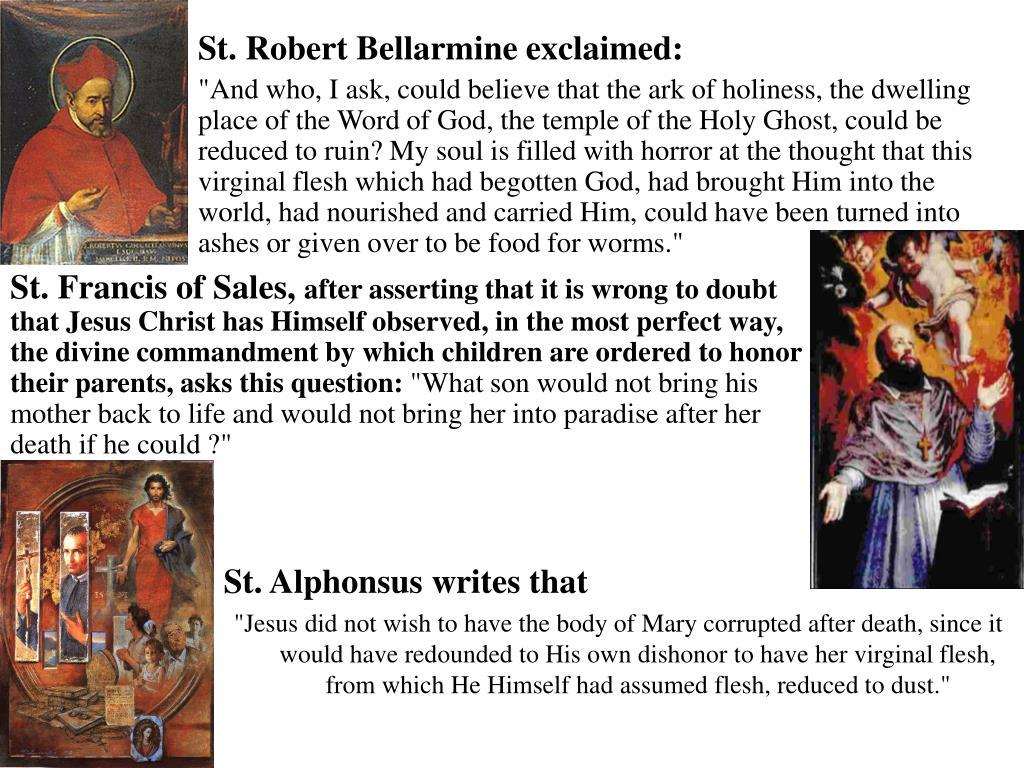 St. Robert Bellarmine exclaimed: