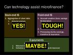 can technology assist microfinance