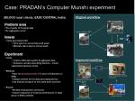 case pradan s computer munshi experiment