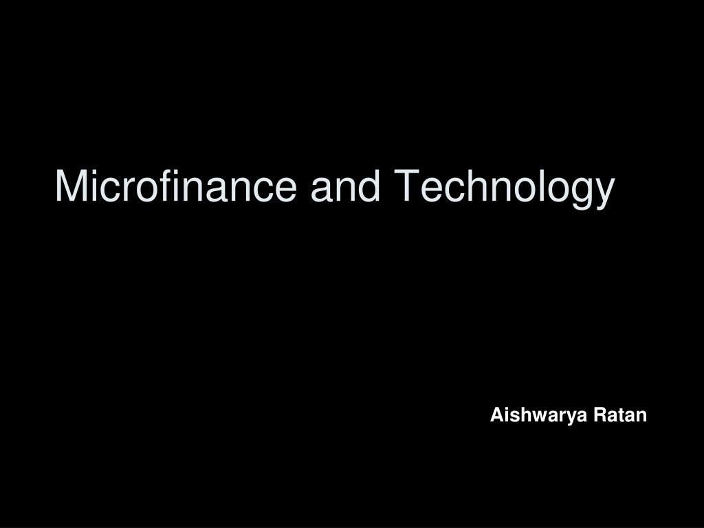 Microfinance and Technology