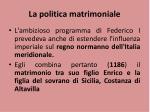 la politica matrimoniale
