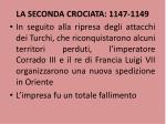 la seconda crociata 1147 1149
