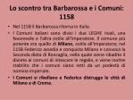 lo scontro tra barbarossa e i comuni 1158
