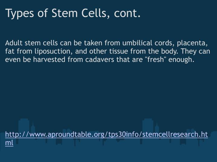 Types of Stem Cells, cont.