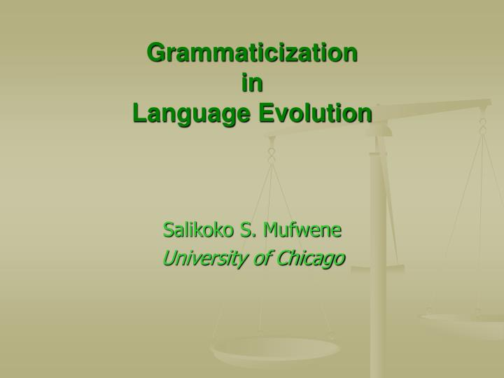 grammaticization in language evolution n.