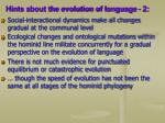 hints about the evolution of language 2