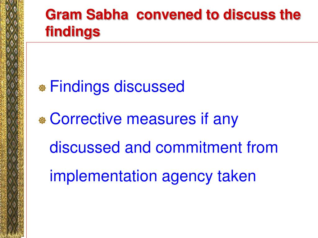 Gram Sabha  convened to discuss the findings