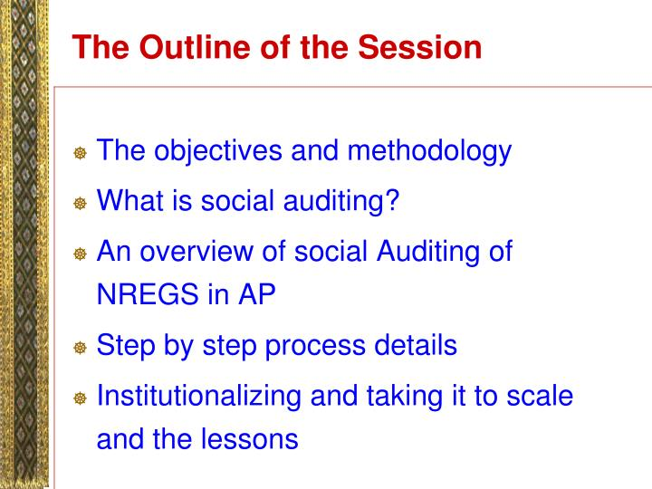 The outline of the session