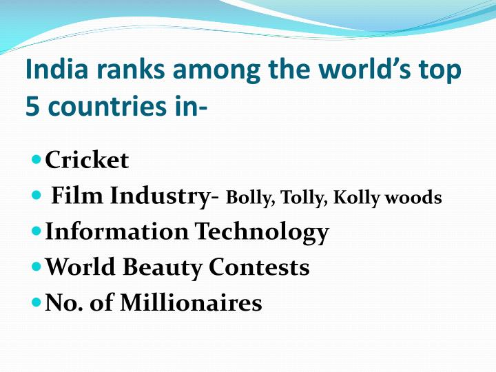 India ranks among the world s top 5 countries in