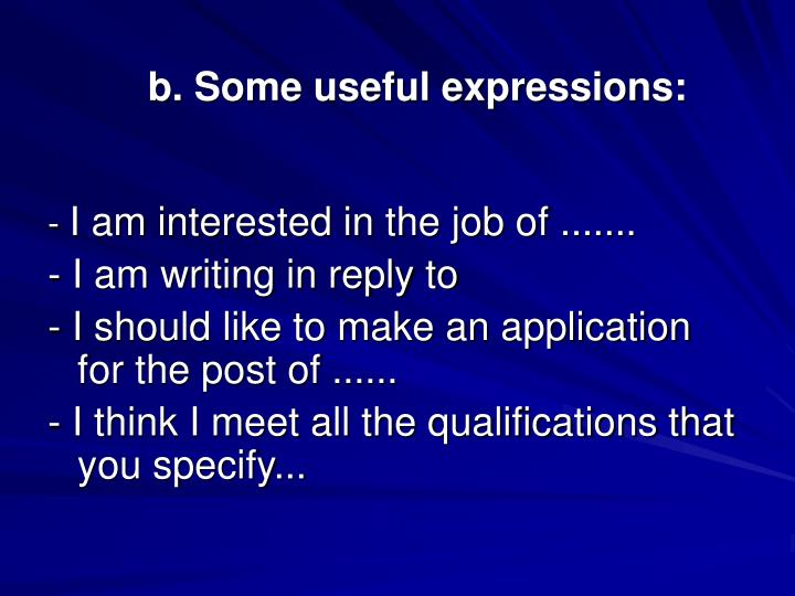 b. Some useful expressions: