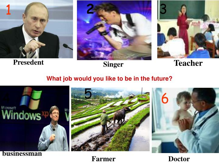 What job would you like to be in the future