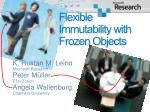 flexible immutability with frozen objects