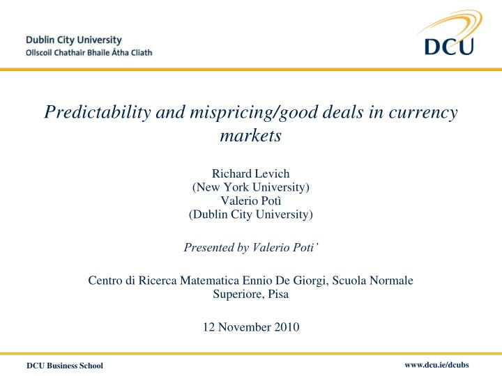 predictability and mispricing good deals in currency markets n.