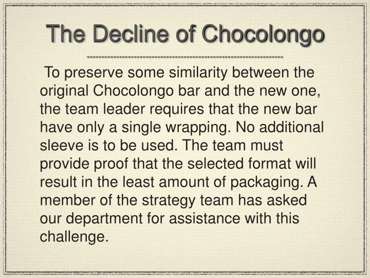 The Decline of Chocolongo