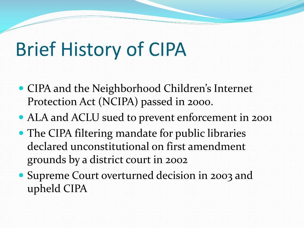 Brief History of CIPA