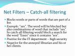 net filters catch all filtering