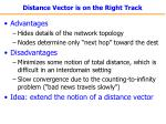 distance vector is on the right track
