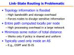 link state routing is problematic