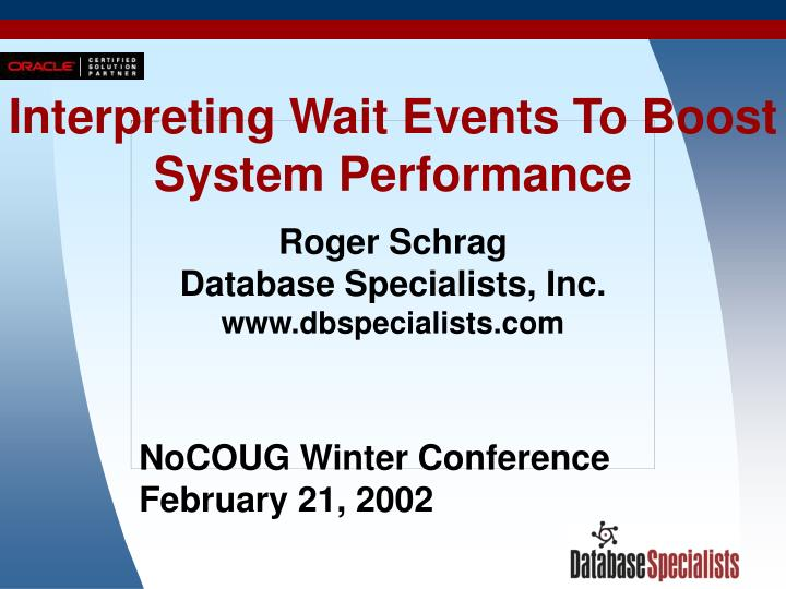 interpreting wait events to boost system performance n.