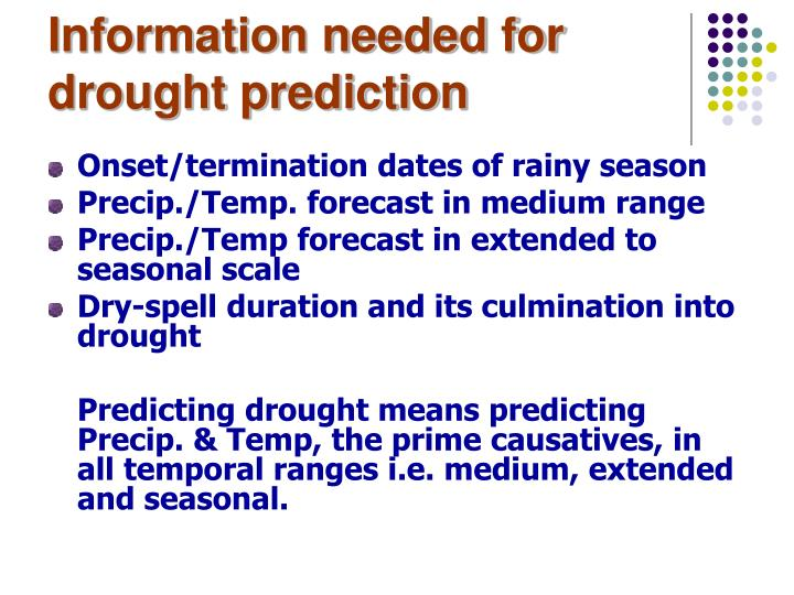 Information needed for drought prediction