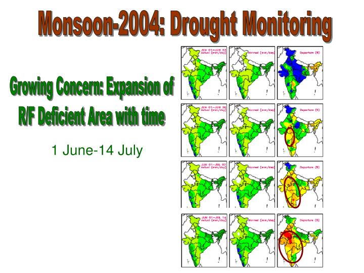 Monsoon-2004: Drought Monitoring