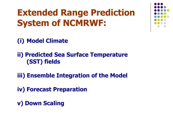 Extended Range Prediction