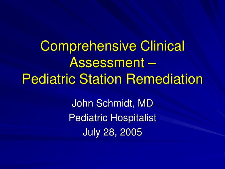 comprehensive clinical assessment pediatric station remediation n.