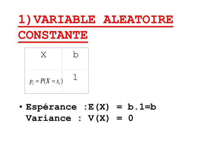 1 variable aleatoire constante