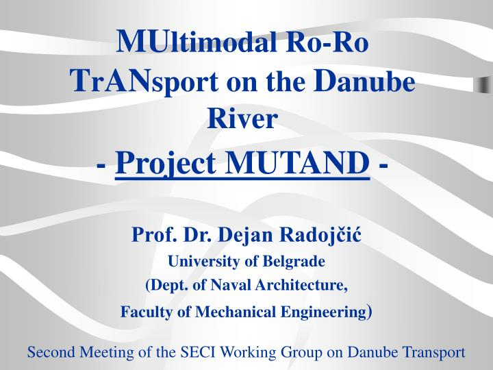 Mu ltimodal ro ro t r an sport on the d anube river project mutand