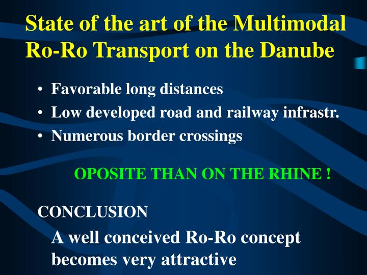 State of the art of the Multimodal Ro-Ro Transport on the Danube