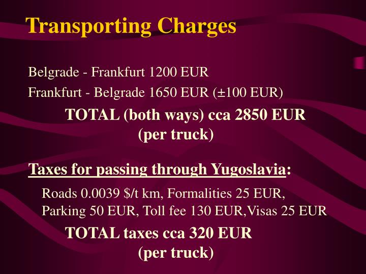 Transporting Charges