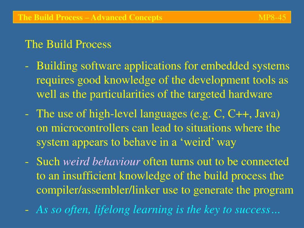 The Build Process – Advanced Concepts