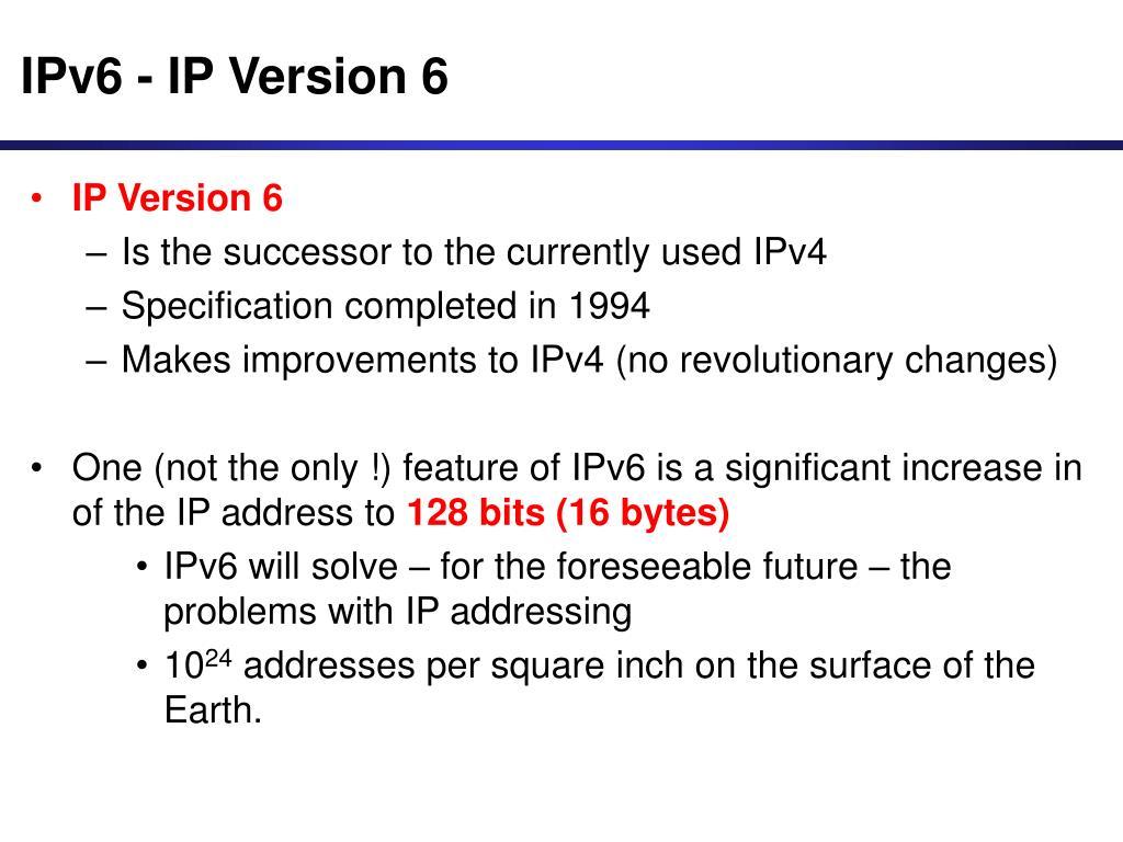 IPv6 - IP Version 6
