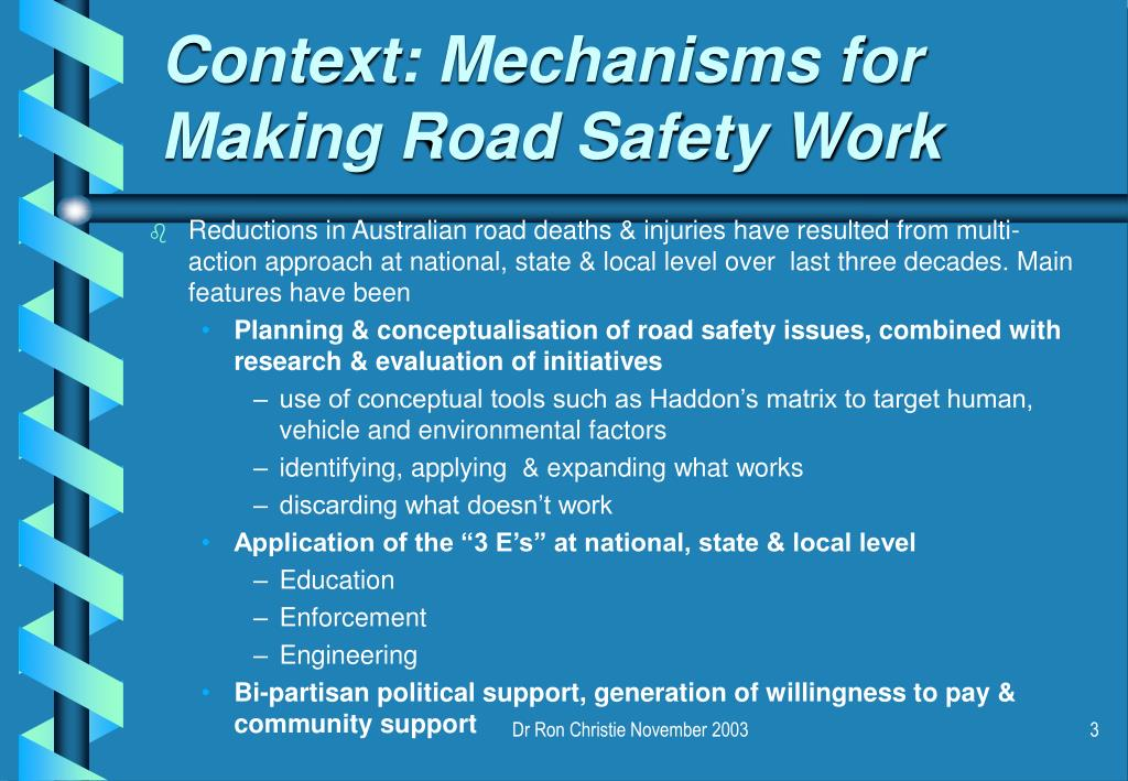 Context: Mechanisms for Making Road Safety Work