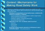context mechanisms for making road safety work