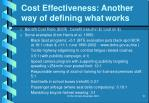 cost effectiveness another way of defining what works