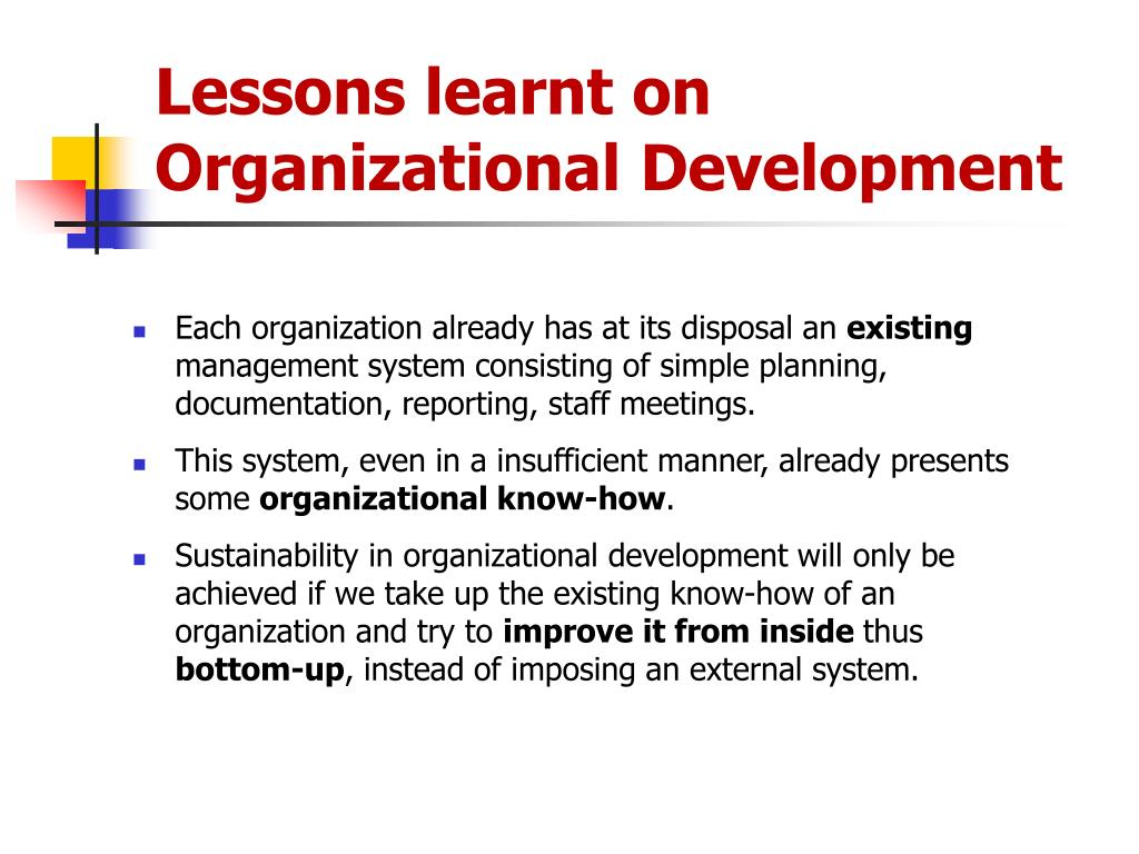 lessons learnt on organizational development l.