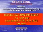 reduce gas consumption by 1 gj per hour cost savings of a 12 to 15 00 per hour