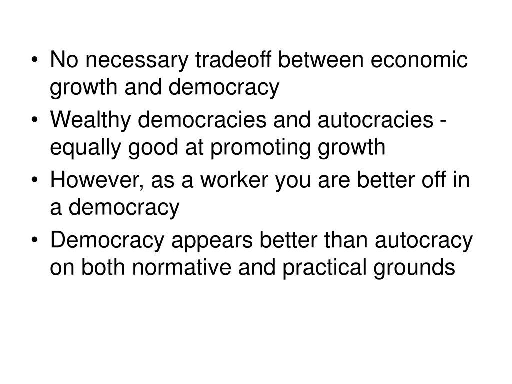 No necessary tradeoff between economic growth and democracy