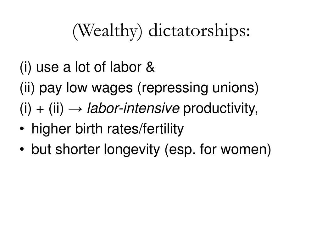 (Wealthy) dictatorships: