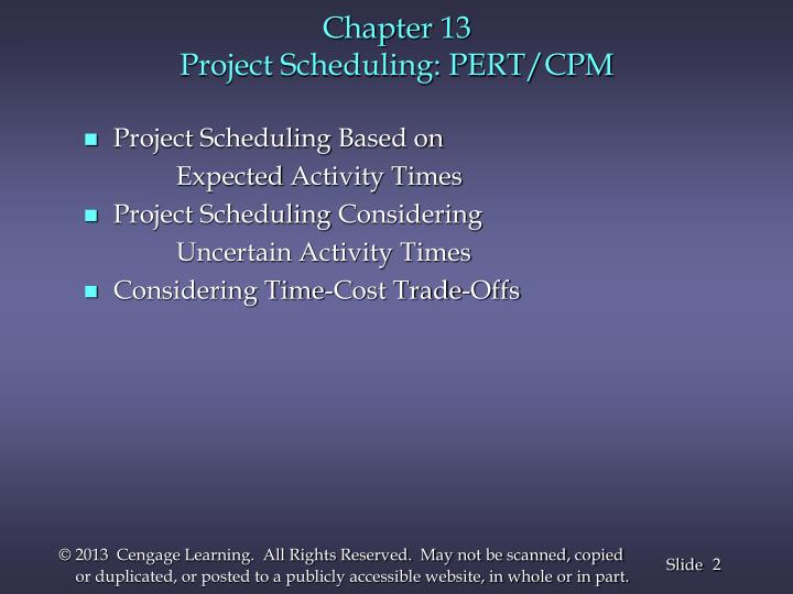 Chapter 13 project scheduling pert cpm