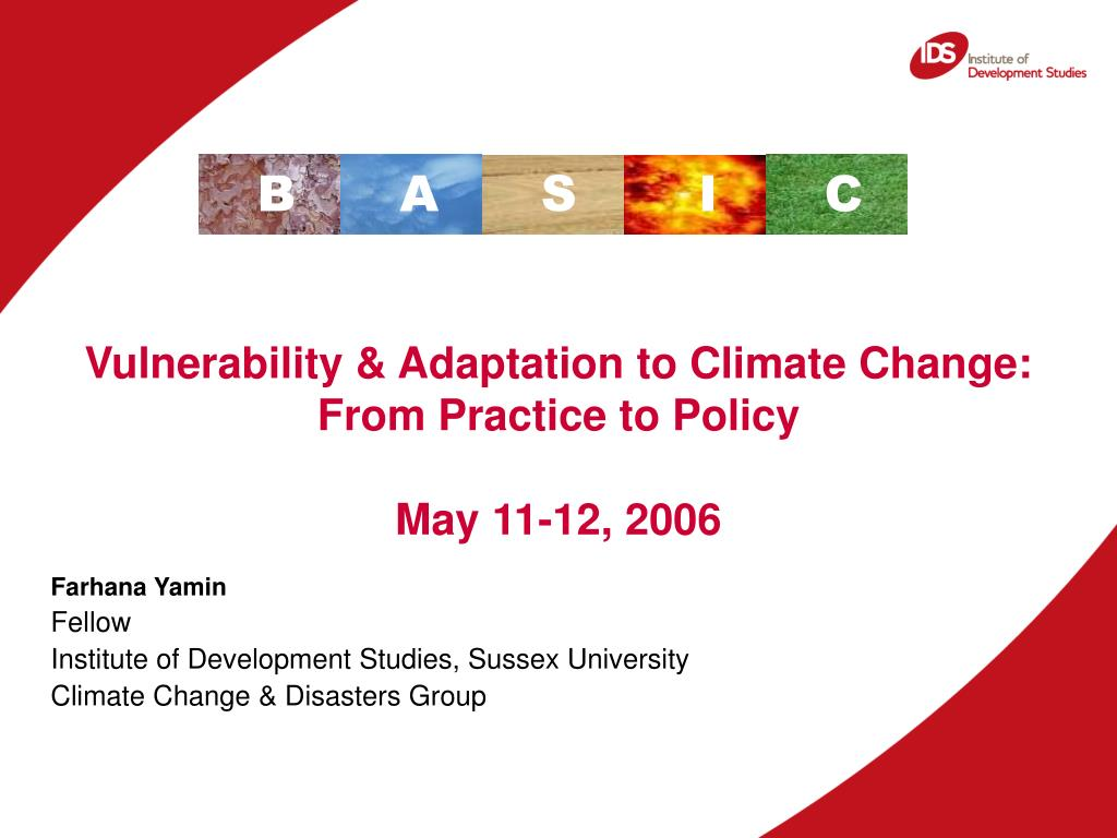 vulnerability adaptation to climate change from practice to policy may 11 12 2006 l.