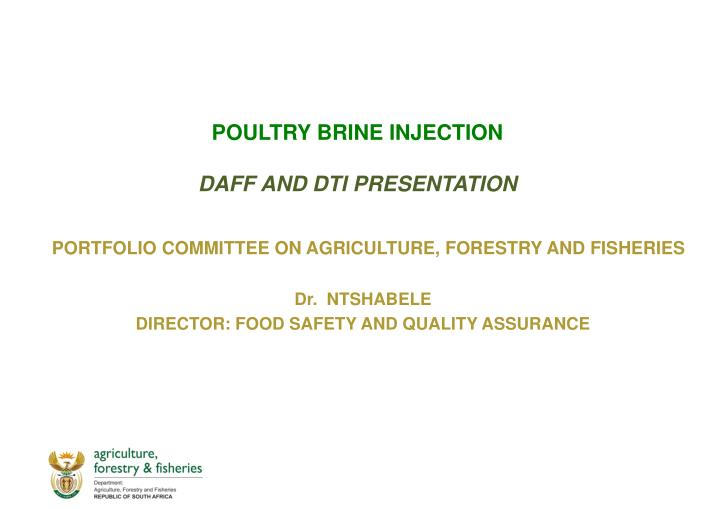 poultry brine injection daff and dti presentation n.