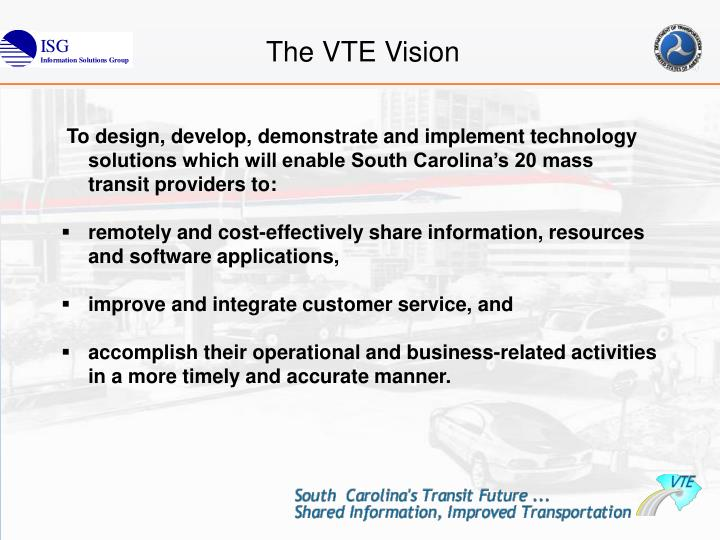 The VTE Vision